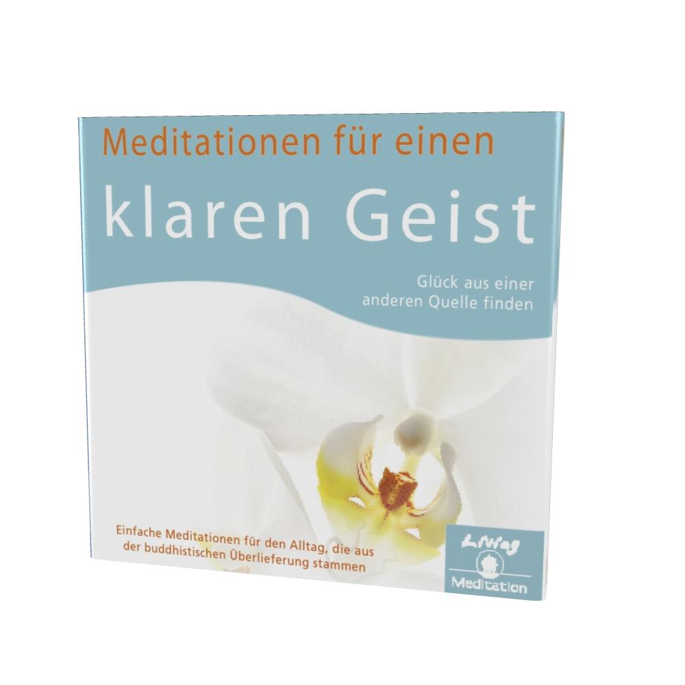 Meditationen für einen klaren Geist