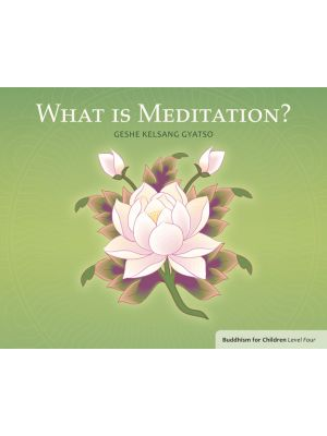 What is Meditation? Buddhism for Children Level 4