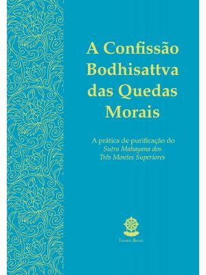 A Confissão Bodhisattva das Quedas Morais - Livreto