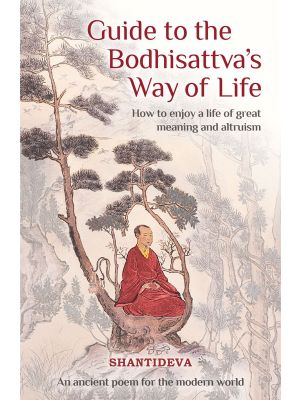 Guide to the Bodhisattva's Way of Life (Translated by Geshe Kelsang Gyatso)