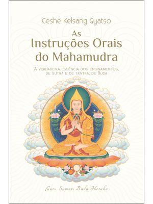 As Instruções Orais do Mahamudra
