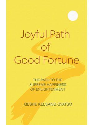 Joyful Path of Good Fortune