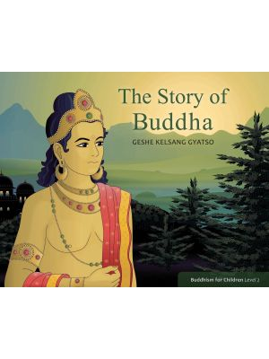 The Story of Buddha: Buddhism for Children Level 2