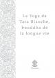 Le Yoga de Tara Blanche (livret, cd ou mp3)