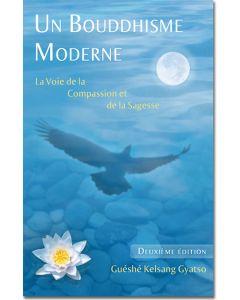 Un Bouddhisme Moderne - Deuxième Édition