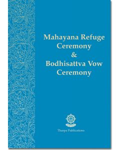 Mahayana Refuge Ceremony & Bodhisattva Vow Ceremony - Booklet