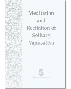 Meditation and Recitation of Solitary Vajrasattva - Booklet