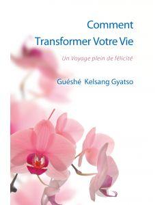 Comment Transformer Votre Vie - recto