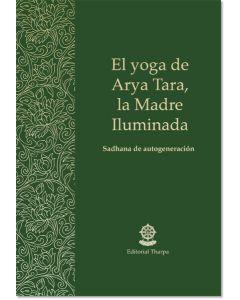 El yoga de Arya Tara, la Madre Iluminada – Librillo