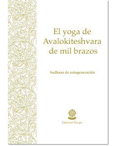El yoga de Avalokiteshvara de mil brazos – Librillo