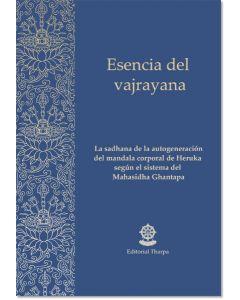 Esencia del vajrayana – Sadhana