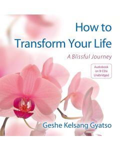 How to Transform Your Life - Audio Book