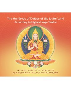 The Hundreds of Deities of the Joyful Land According to Highest Yoga Tantra - CD