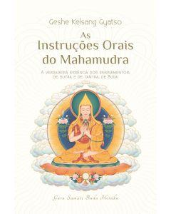 As Instruções Orais do Mahamudra - Edição impressa