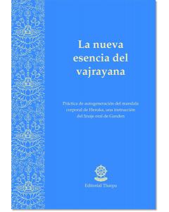 La nueva esencia del Vajrayana
