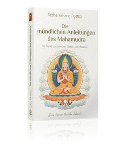 Die mündlichen Anleitungen des Mahamudra