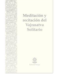 Meditación y recitación del Vajrasatva solitario – Sadhana