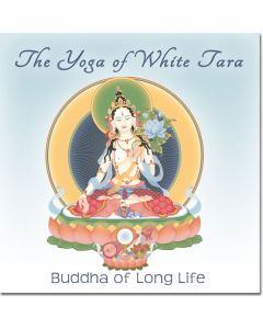 The Yoga of White Tara, Buddha of Long Life