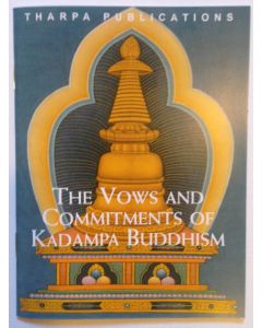 The Vows and Commitments of Kadampa Buddhism - Booklet Style