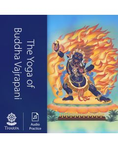 The Yoga of Buddha Vajrapani - AUDIO