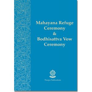Mahayana Refuge Ceremony and Bodhisattva Vow Ceremony - Booklet