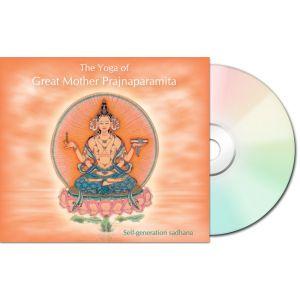 The Yoga of Great Mother Prajnaparamita - CD