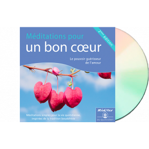 Méditation pour un bon coeur - CD audio