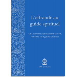 L'offrande au guide spirituel