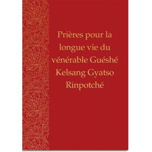 Prières pour la longue vie de Vénérable Guéshé Kelsang Gyatso Rinpotché