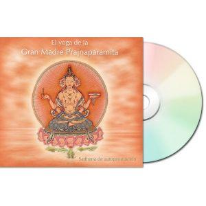 El yoga de la Gran Madre Prajnaparamita – CD