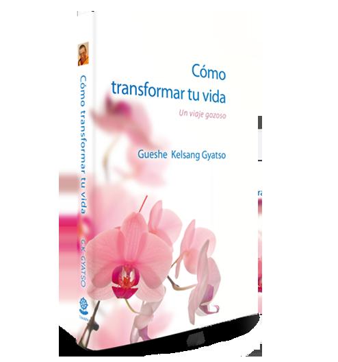 Cómo transformar tu vida
