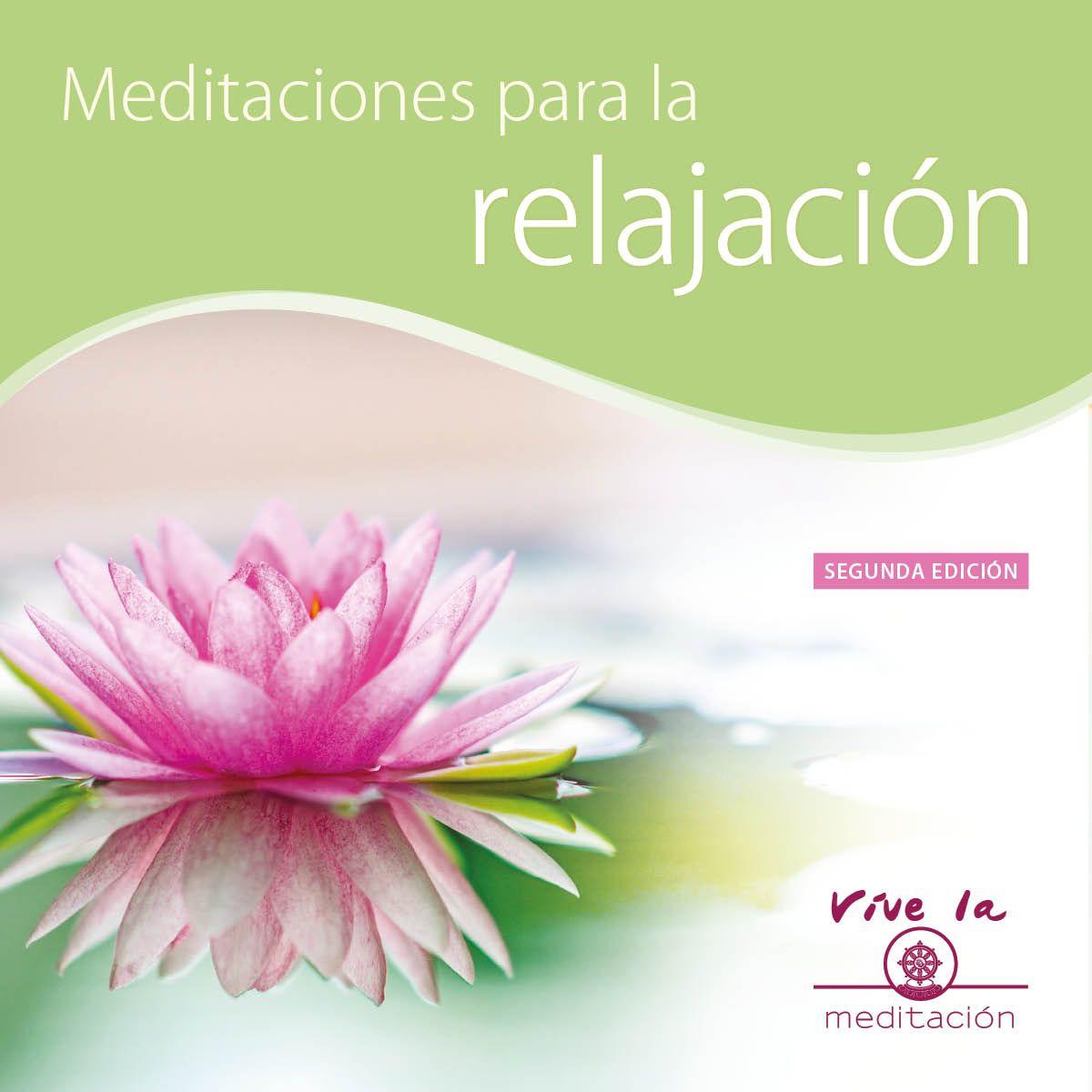 Meditaciones para la relajación – Guías de meditación en audio