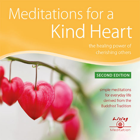 Meditations for a Kind Heart - The Healing Power of Cherishing Others